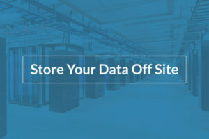 Quality Group can store your data off site.