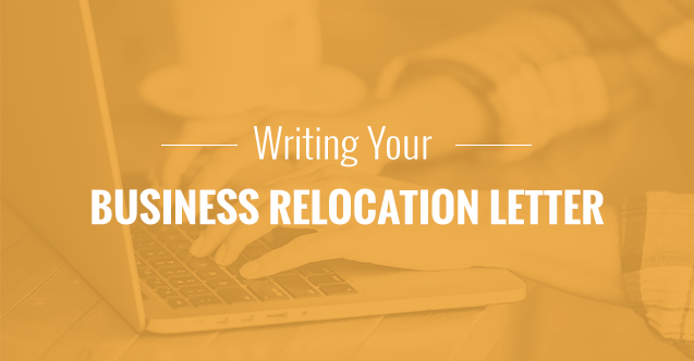 Writing your business relocation letter informing those who interact with you on a daily basis about an upcoming move is an essential part of keeping your business running normally cheaphphosting Choice Image