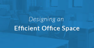 Designing an Office Space With Efficiency and the Future in Mind