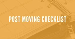 Post-Move Checklist, checklist after your move your business, business moving baton rouge