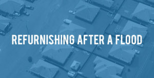 Refurnishing after a flood